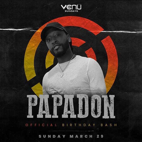 PAPADON's Birthday Bash