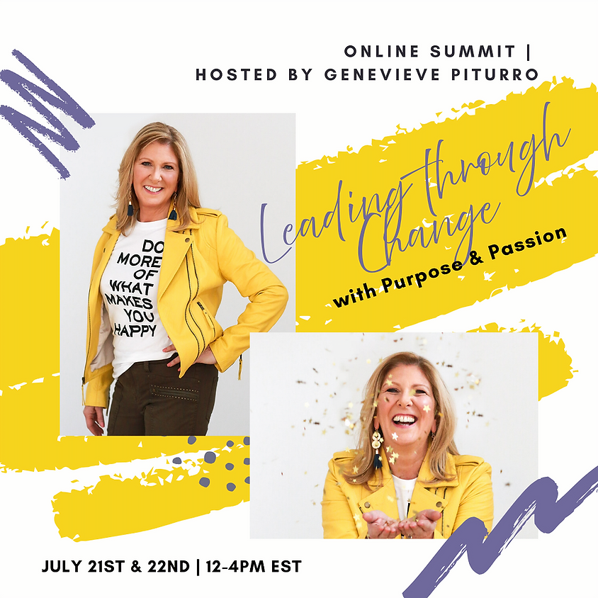 Leading Through Change with Purpose & Passion Online Summit
