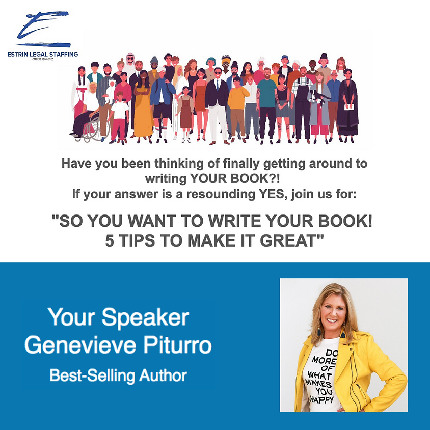 """""""So You Want To Write Your Book?  5 Tips To Make It Great"""" Webinar"""