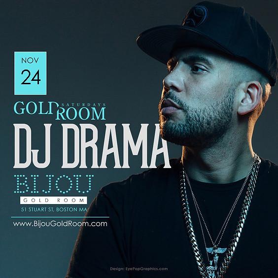 DJ DRAMA at Gold Room Saturdays
