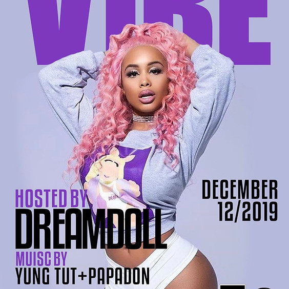 VIBE: Hosted by Dream Doll