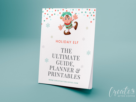 The Ultimate Christmas + Elf on the Shelf Guide, Planner & Printables!