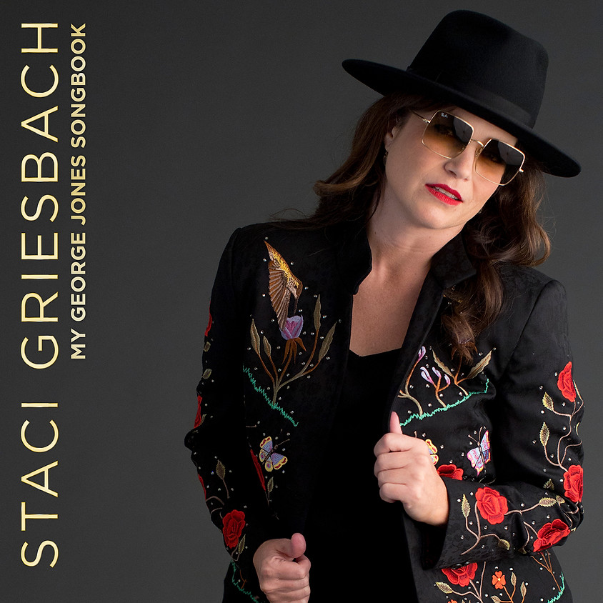 Staci Griesbach Presents My George Jones Songbook Official Album Release Concert
