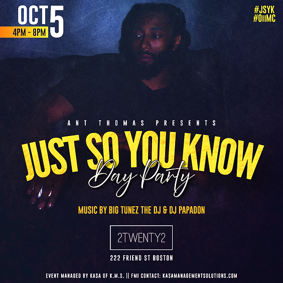 Just So You Know Day Party
