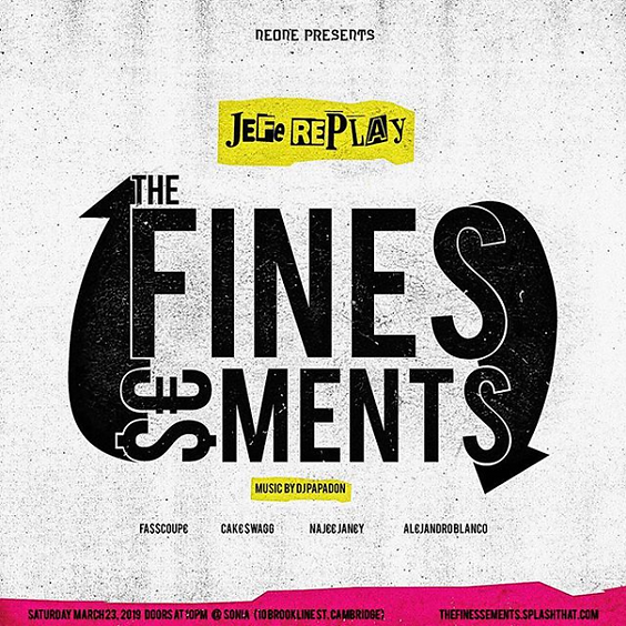 The Finessements Featuring Jefe Replay & More