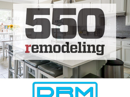 DRM Solutions named to 2020 REMODELING 550 List of America's Biggest Remodelers