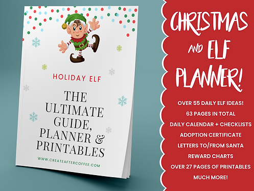 The Ultimate Christmas + Elf on the Shelf Guide, Planner & Printables