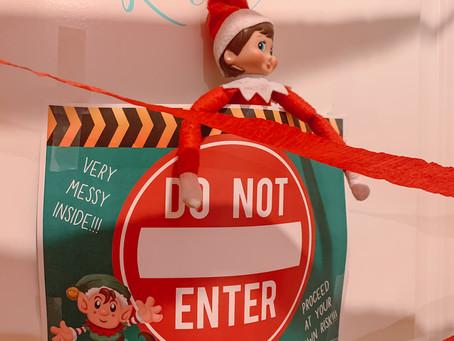 December 9th: Elf on the Shelf Idea - Do Not Enter!