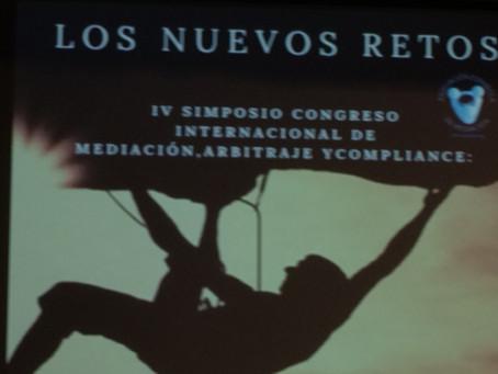 IV SIMPOSIO CONGRESO INTERNACIONAL DE MEDIACIÓN, ARBITRAJE Y COMPLIANCE - ORGANIZADO POR ASEMED