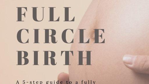 Full Circle Birth E-Book