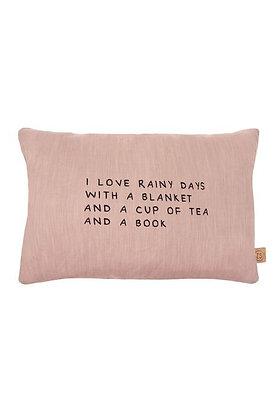 Zusss kussen met tekst I love rainy days