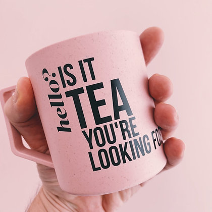 Hello? Is it tea you're looking for? – beker