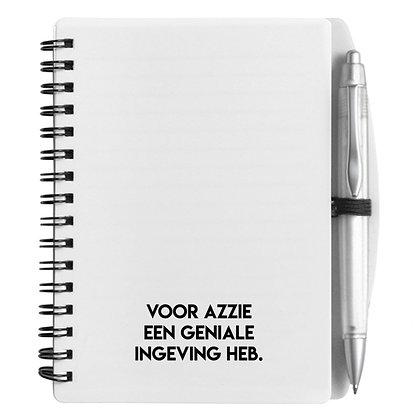 Notitieboekje - Voor azzie een geniale ingeving heb.
