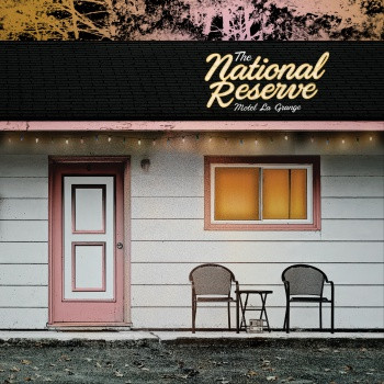 Album cover for The National Reserve's album Motel La Grange.
