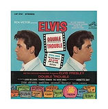 Elvis Double Trouble Vinyl LP.jpg