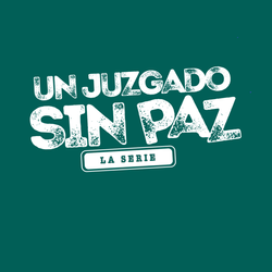 Un Juzgado Sin Paz, La Serie