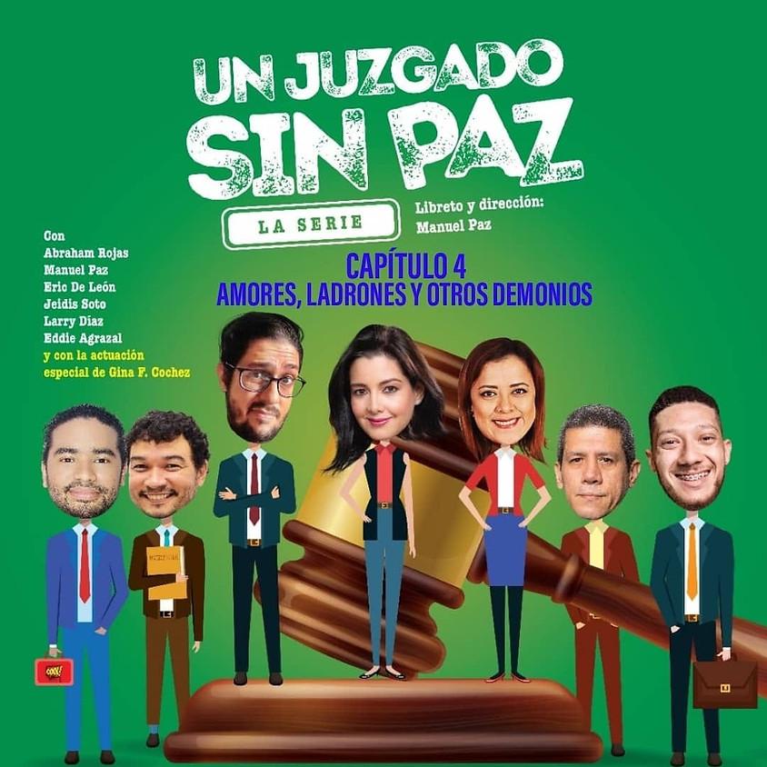 Un Juzgado sin Paz - La Serie