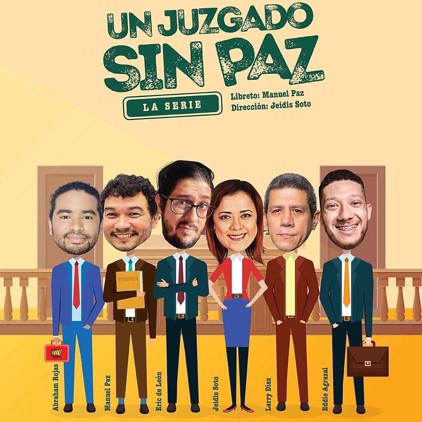 """Episodio 1 - Un Juzgado sin Paz """"La Evidencia"""""""