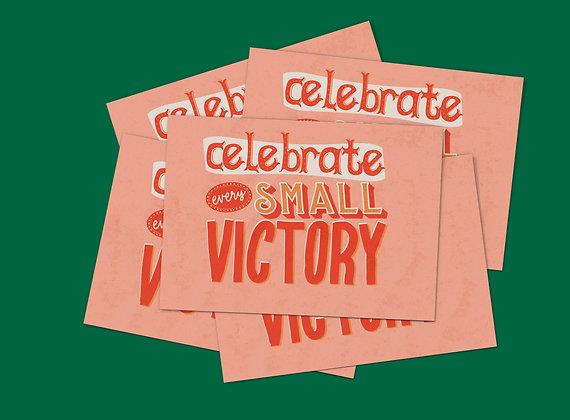 "Celebrate Every Small Victory Mini Print Postcard 7x5"""