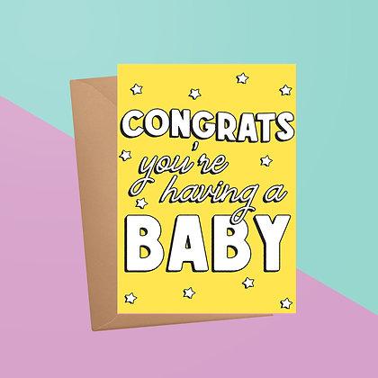 Congrats You're Having A Baby Card