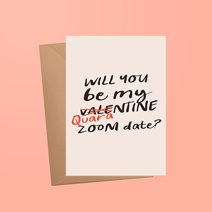 Will You Be My Valentine Quarantine Zoom Date Valentines Card