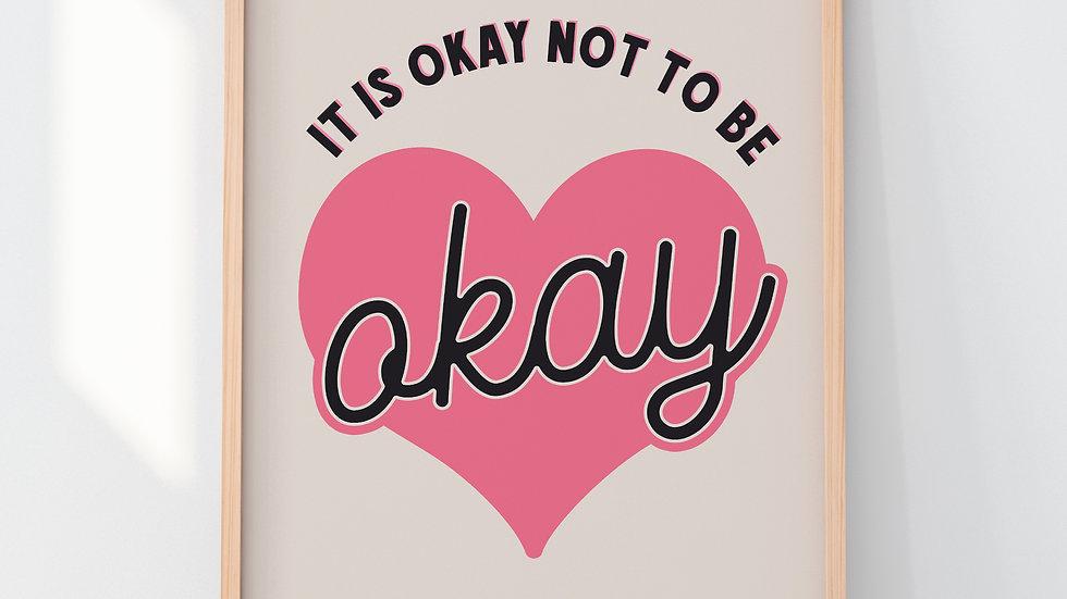 It's Okay Not To Be Okay Giclee Art Print