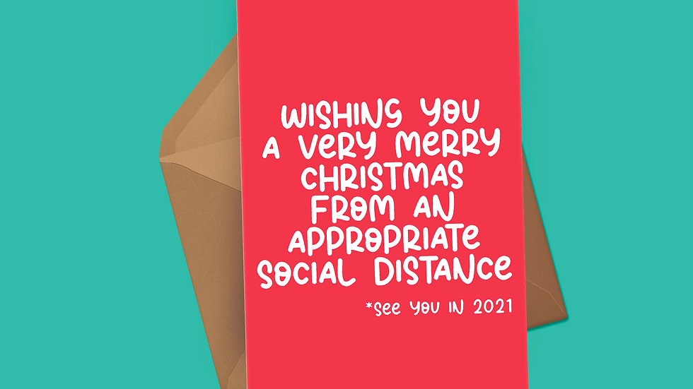Appropriate Social Distance Christmas Card