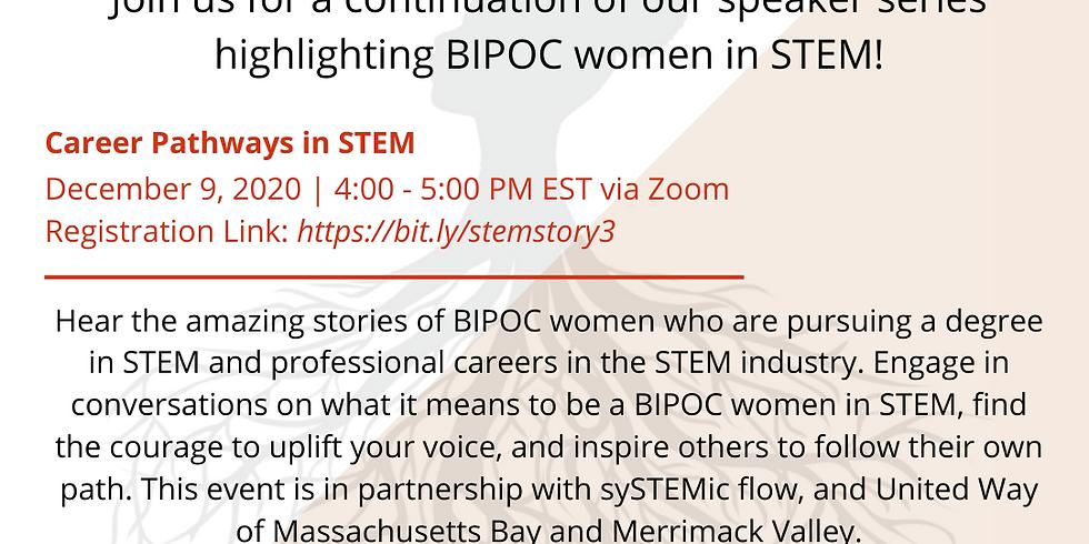 My STEM Story: Career Pathways in STEM