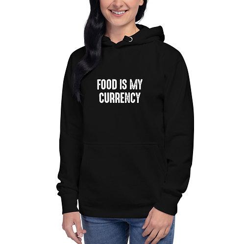 TFZ Unisex Hoodie (Food Is My Currency)