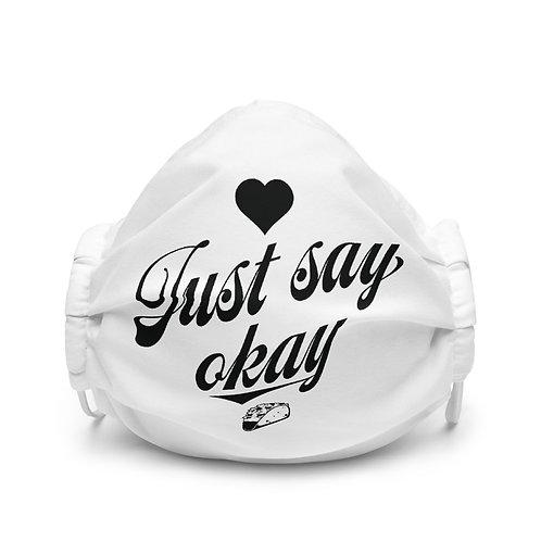 TFZ Face Mask (Just Say Okay)