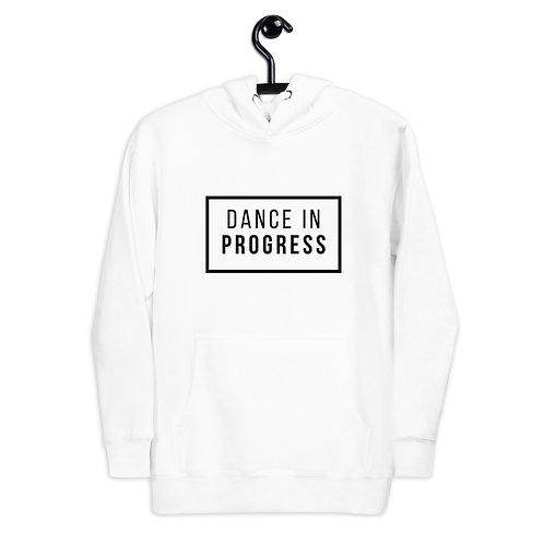Dance in Progress Unisex Hoodie