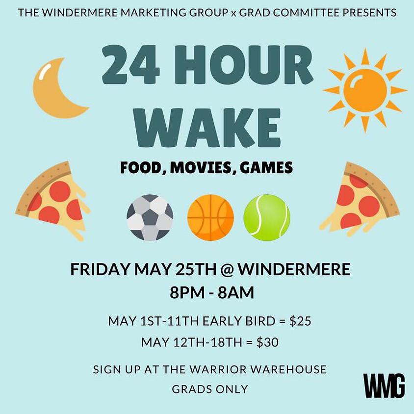24 Hour Wake