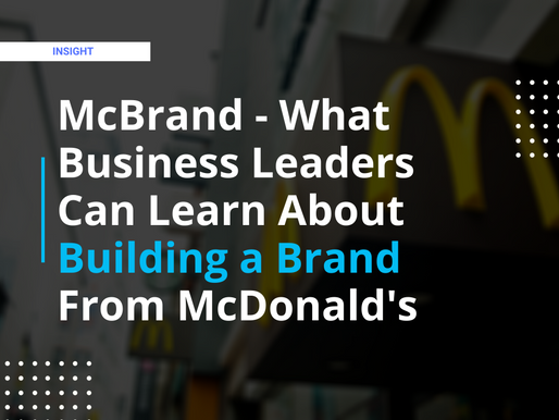 McBrand — What Small Business Leaders Can Learn About Building a Brand from McDonald's