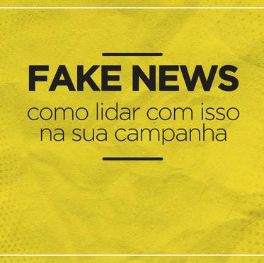 WhatsApp e Fake News - Como lidar com isso na sua campanha eleitoral?