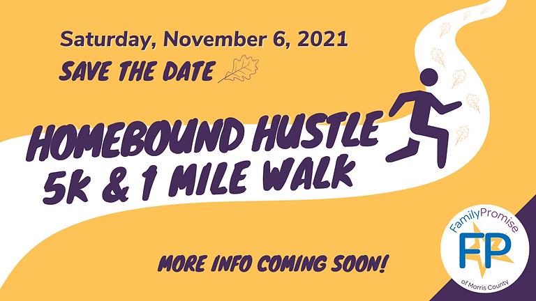 Homebound Hustle 5K & 1 Mile Walk