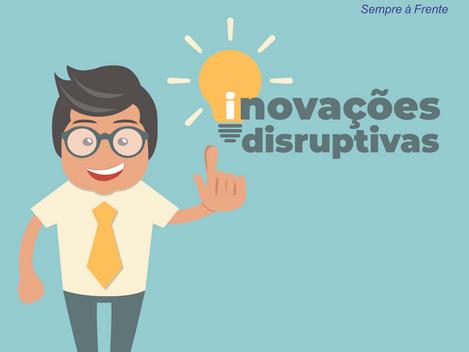 Inovações disruptivas que vão impactar na indústria e na sociedade