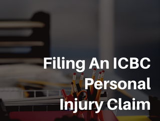 Filing an ICBC Personal Injury Claim