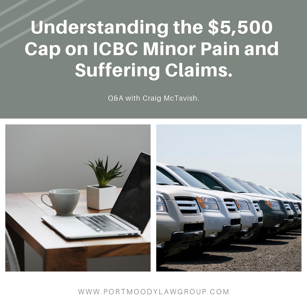 Understanding the $5,500 Cap on ICBC Minor Pain and Suffering Claims
