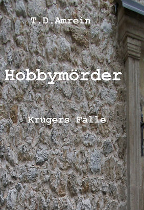Hobbymörder Krügers Fälle 3