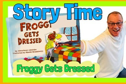 Story Time: Froggy Gets Dressed