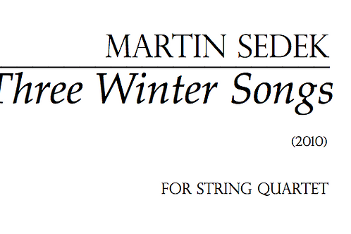 Three Winter Songs for String Quartet