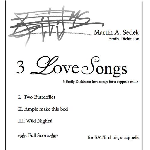 Three Dickinson Love Songs