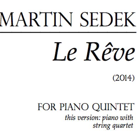 Le Reve for Piano Quintet - Score & Parts