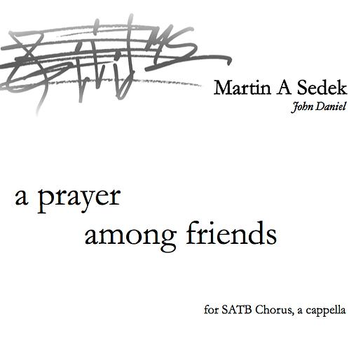 A Prayer Among Friends