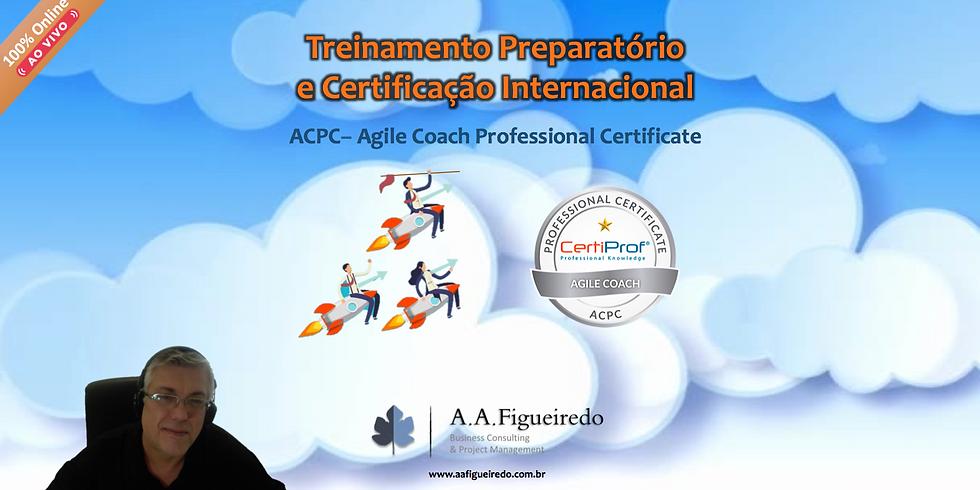Treinamento Preparatório e Certificação ACPC - Agile Coach Professional Certificate
