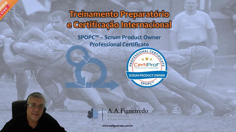 Treinamento Preparatório e Certificação SPOPC™ - Scrum Product Owner Professional Certificate