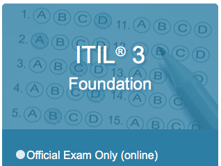ITIL® 3 Foundation Official Exam