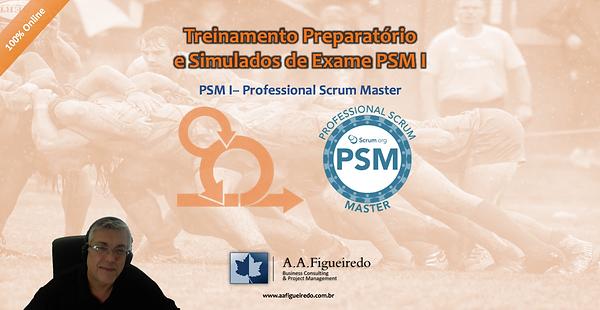 Treinamento Preparatório PSM I