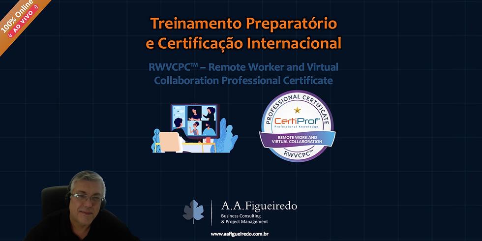 Treinamento Preparatório e Certificação RWVCPC™ - Remote Worker and Virtual Collaboration Professional Certificate
