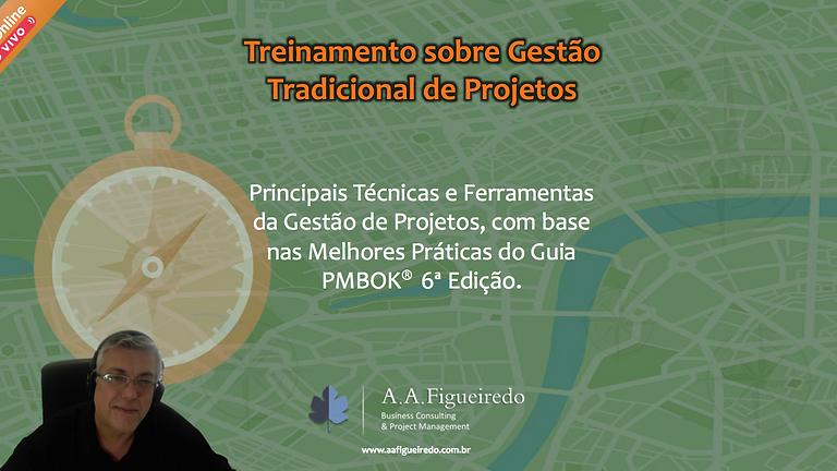 Treinamento sobre Gestão Tradicional de Projetos (PMBOK®)